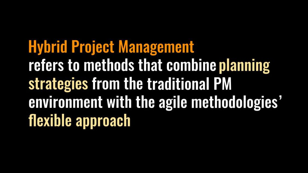Definition of Hybrid Project Management